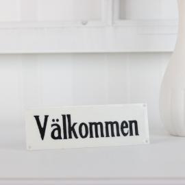Emaljskylt Välkommen , hemmetshjarta.se