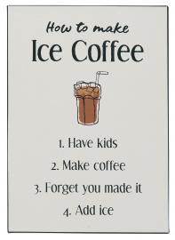 Metallskylt How to make Ice Coffee , hemmetshjarta.se